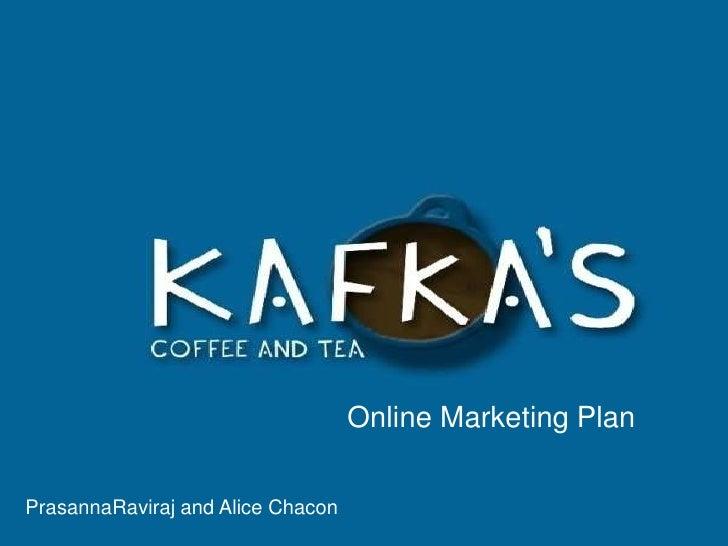 Online Marketing Plan<br />PrasannaRaviraj and Alice Chacon<br />