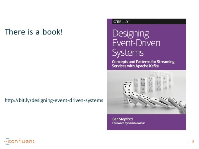 2 There is a book! http://bit.ly/designing-event-driven-systems