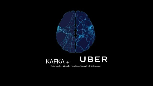 KAFKA + Building the World's Realtime Transit Infrastructure