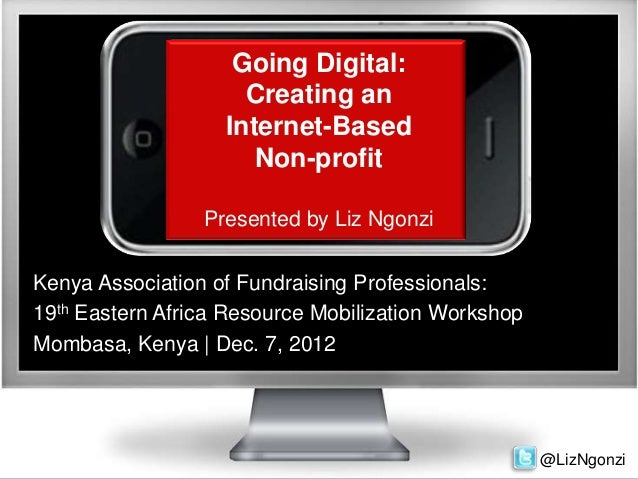 Going Digital:                     Creating an                   Internet-Based                      Non-profit           ...