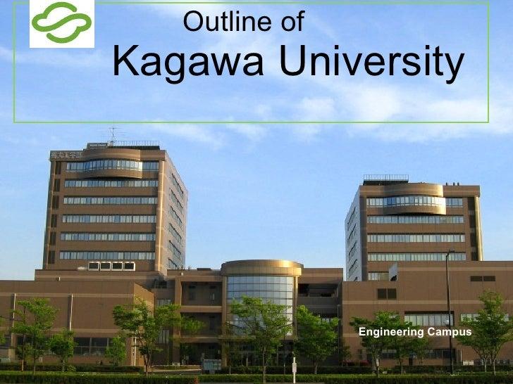 Outline of      Kagawa University   Engineering Campus