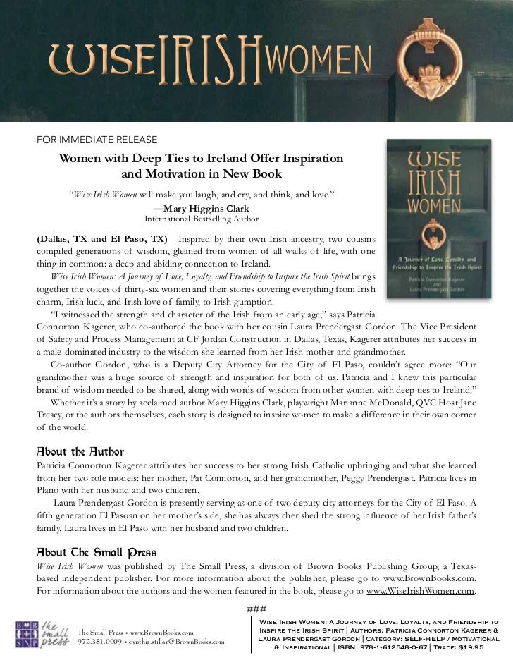 FOR IMMEDIATE RELEASE     Women with Deep Ties to Ireland Offer Inspiration              and Motivation in New Book       ...