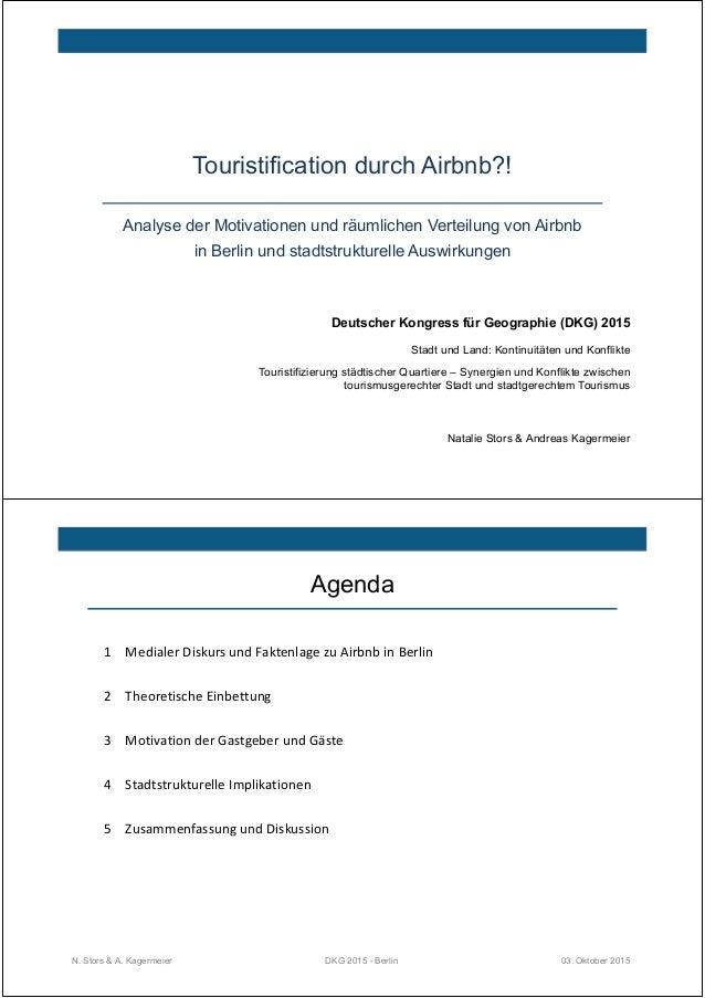 Touristification durch Airbnb?! Deutscher Kongress für Geographie (DKG) 2015 Stadt und Land: Kontinuitäten und Konflikte T...