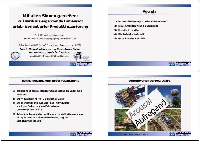 Agenda  Mit allen Sinnen genießen: Kulinarik als ergänzende Dimension erlebnisorientierter Produktinszenierung Prof. Dr. A...