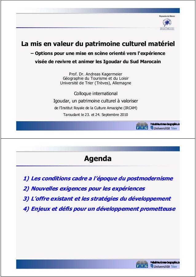 La mis en valeur du patrimoine culturel matériel – Options pour une mise en scène orienté vers l'expérience visée de reviv...