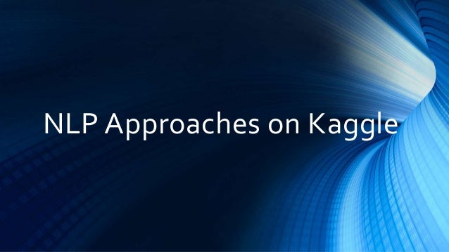 Kaggle nlp approaches