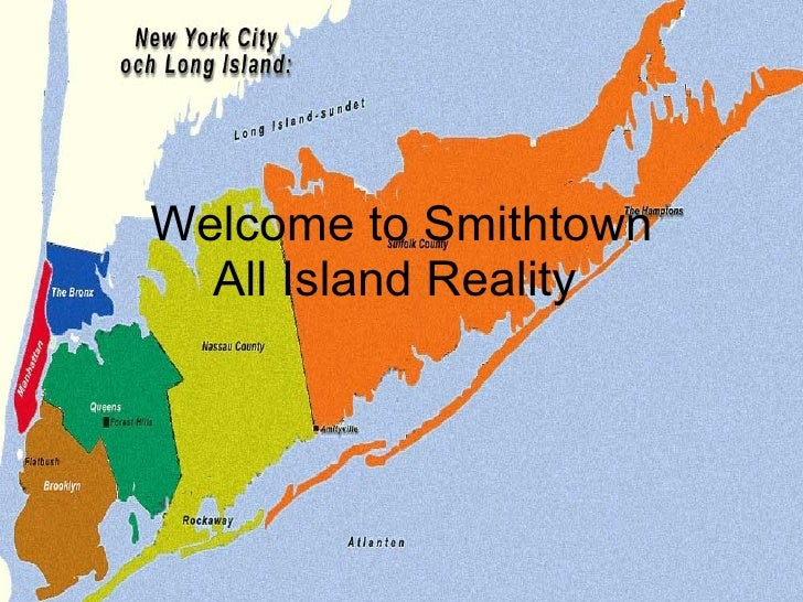 Welcome to Smithtown All Island Reality