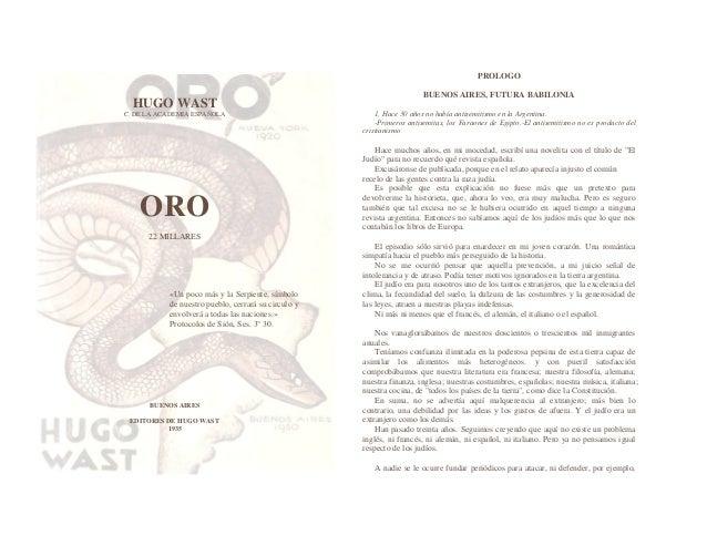 HUGO WASTC. DE LA ACADEMIA ESPAÑOLAORO22 MILLARES«Un poco más y la Serpiente, símbolode nuestro pueblo, cerrará su circulo...
