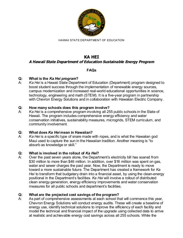 HAWAII STATE DEPARTMENT OF EDUCATION  	    KA HEI  	    Q: A:  A Hawaii State Department of Education Sustainable Energy P...