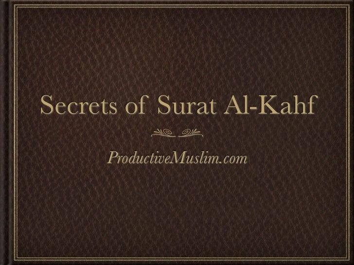 Secrets of Surat Al-Kahf      ProductiveMuslim.com