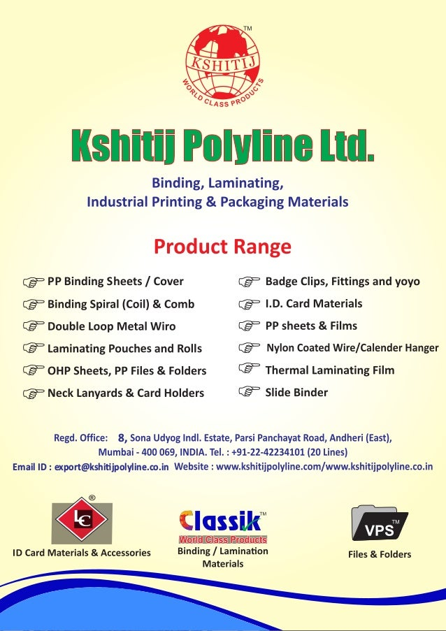 8, lassik Email ID : export@kshi jpolyline.co.in