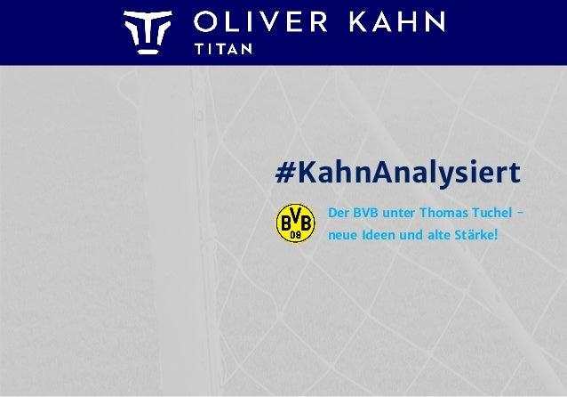 #KahnAnalysiert Der BVB unter Thomas Tuchel - neue Ideen und alte Stärke!