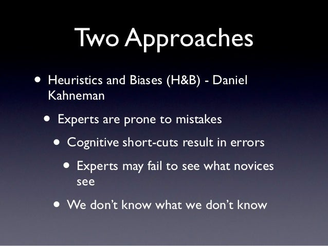 heuristics and biases explained They explained that psychological bias - also known as cognitive bias - is the tendency to make decisions or take action in an illogical way for example, you.