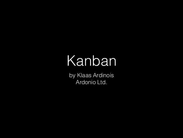 Kanban by Klaas Ardinois Ardonio Ltd.
