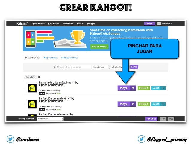 PINCHAR PARA JUGAR CREAR KAHOOT! @xoriboom @flipped_primary