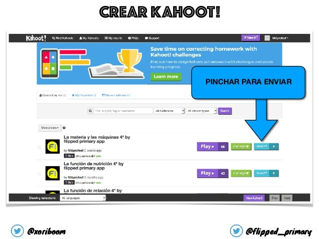 PINCHAR PARA ENVIAR CREAR KAHOOT! @xoriboom @flipped_primary