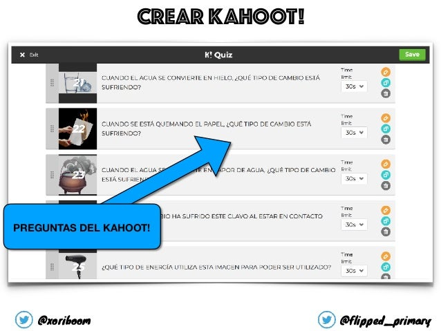 PREGUNTAS DEL KAHOOT! CREAR KAHOOT! @xoriboom @flipped_primary