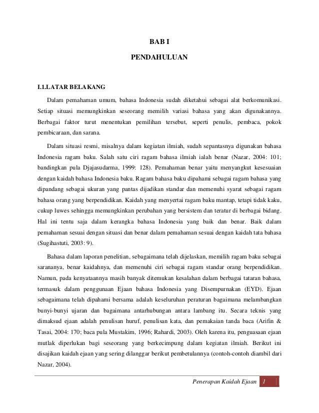 BAB I                                    PENDAHULUANI.1.LATAR BELAKANG   Dalam pemahaman umum, bahasa Indonesia sudah dike...
