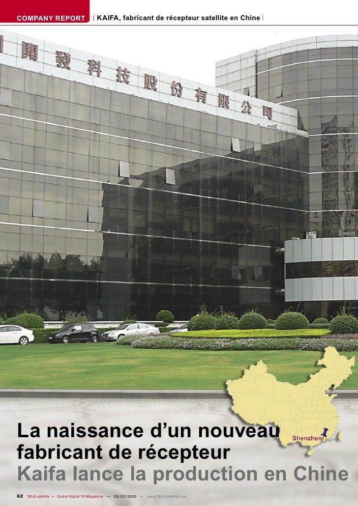 COMPANY REPORT                         KAIFA, fabricant de récepteur satellite en Chine     La naissance d'un nouveau fabr...
