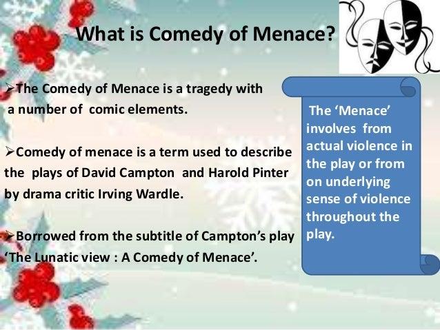 comedy of menace in the caretaker
