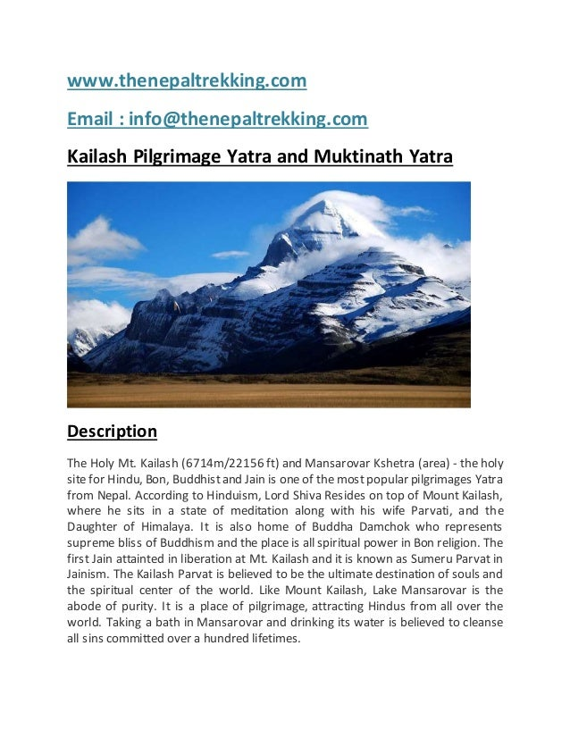 www.thenepaltrekking.com Email : info@thenepaltrekking.com Kailash Pilgrimage Yatra and Muktinath Yatra Description The Ho...