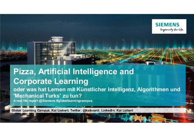 Pizza, Artificial Intelligence and Corporate Learning oder was hat Lernen mit Künstlicher Intelligenz, Algorithmen und 'Me...