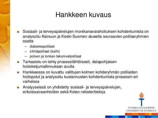Monikanavarahoituksen kohdentuminen Kainuussa ja Keski-Suomessa Slide 2