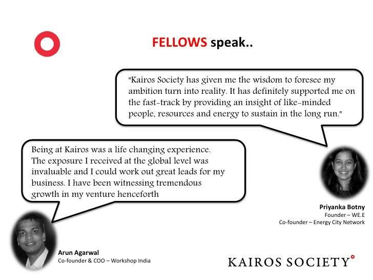 Want to KNOW more?   http://kairossociety.org/   india@kairossociety.org   Mridang Lodha - +91-9718141691   Rishabh Ladha ...