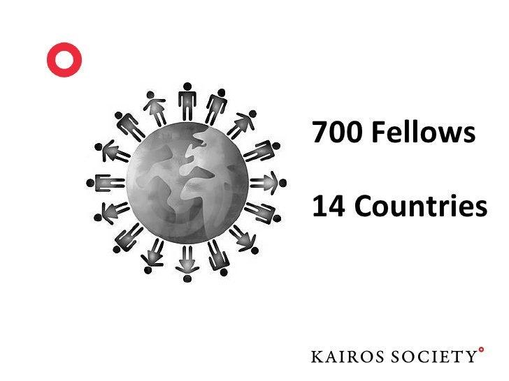 some of the INITIATIVESKairos Global Fellows Program   Kairos Impact Ventures    Kairos Global Summit   Kairos Europe Summ...