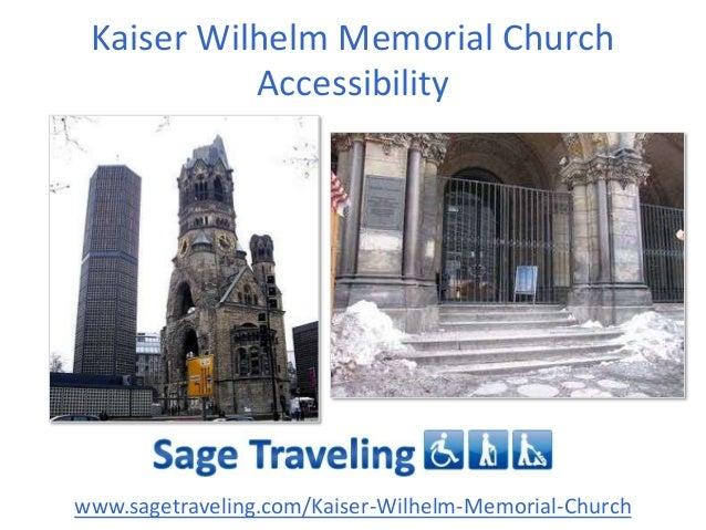 Kaiser Wilhelm Memorial Church Accessibility  www.sagetraveling.com/Kaiser-Wilhelm-Memorial-Church
