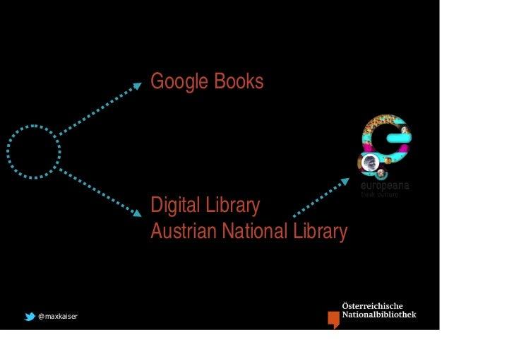 Google Books             Digital Library             Austrian National Library@maxkaiser