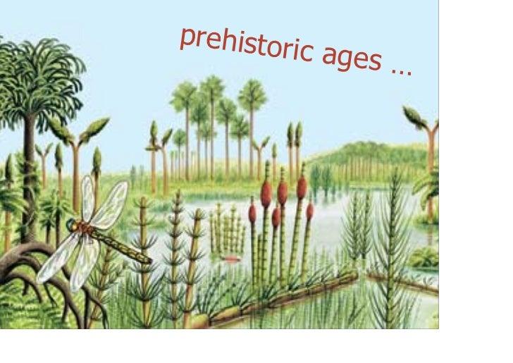 prehistor                         ic ages …@maxkaiser