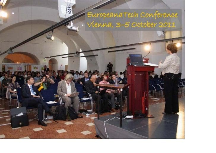 EuropeanaTech Conference             Vienna, 3–5 October 2011@maxkaiser
