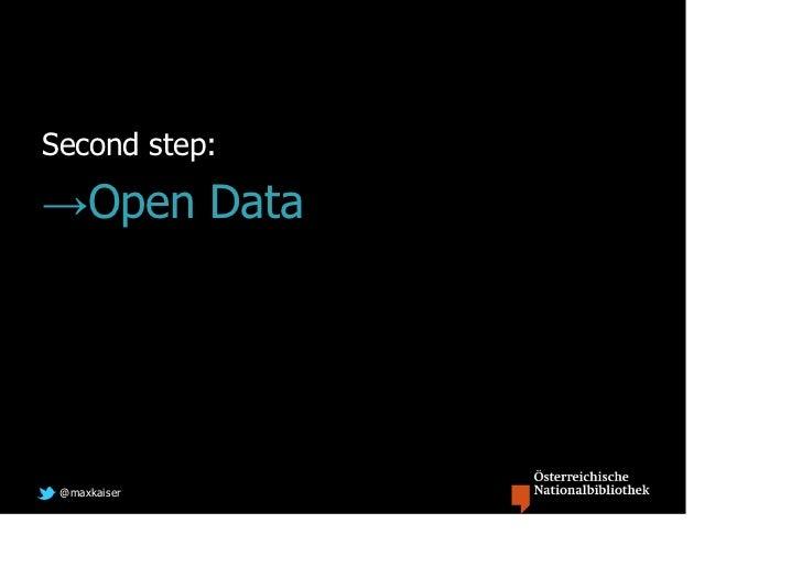 Second step:→Open Data @maxkaiser