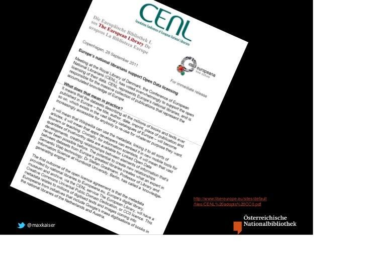 http://www.libereurope.eu/sites/default             /files/CENL%20adopts%20CC0.pdf@maxkaiser