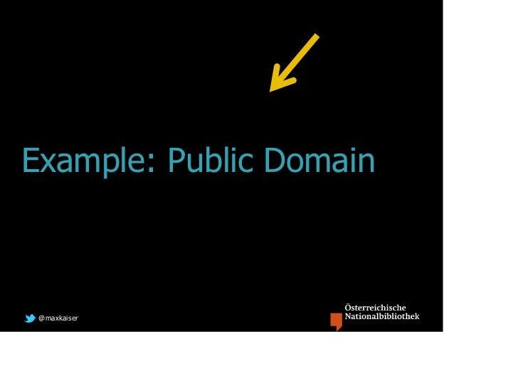 Example: Public Domain @maxkaiser