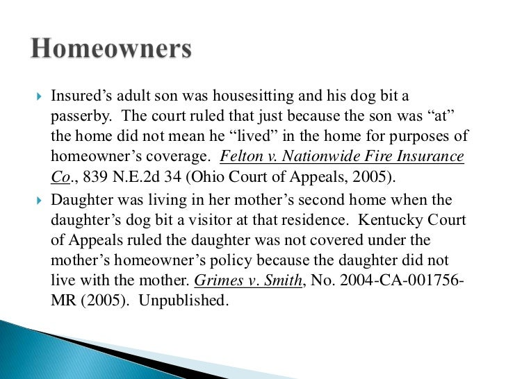 D The Homeowner S Dog Bit The Homeowner S Daughter
