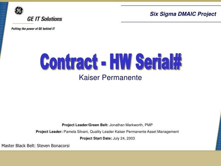 Six Sigma DMAIC Project                                         Kaiser Permanente                               Project Le...