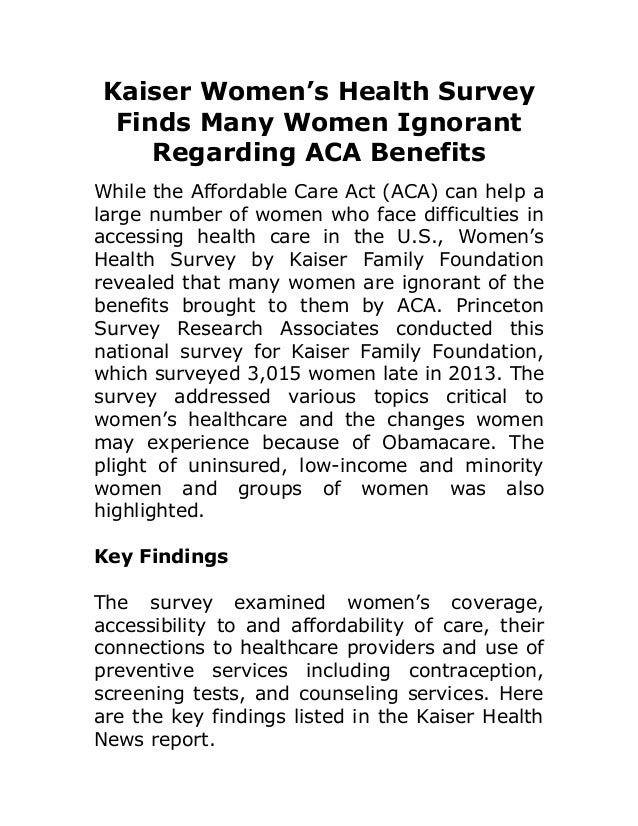 Kaiser Women's Health Survey Finds Many Women Ignorant Regarding ACA Benefits While the Affordable Care Act (ACA) can help...