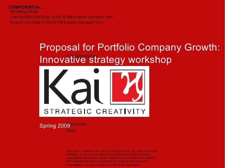 Spring 2009 CONFIDENTIAL Proposal for Portfolio Company Growth: Innovative strategy workshop