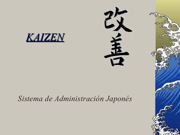 KAIZEN Sistema de Administración Japonés