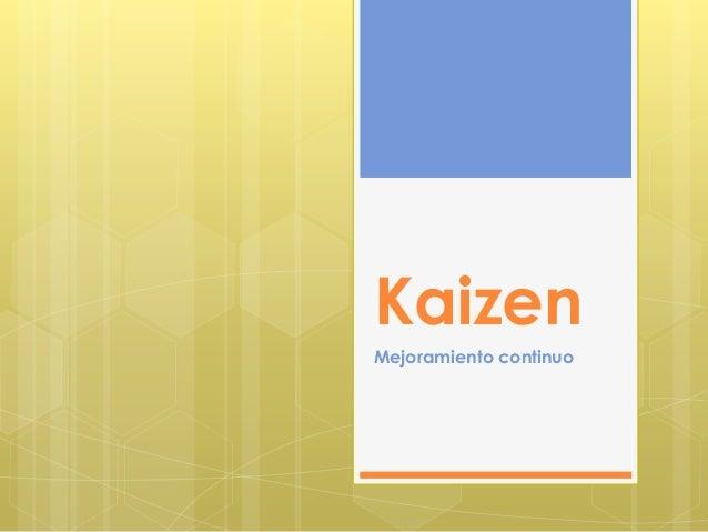 Kaizen Mejoramiento continuo