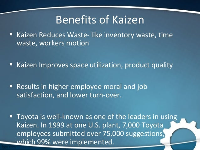 kaizen case study toyota Case studies columns eletters » is there a powerful way to make the business case for kaizen one of the fascinating things to look for in a toyota plant.