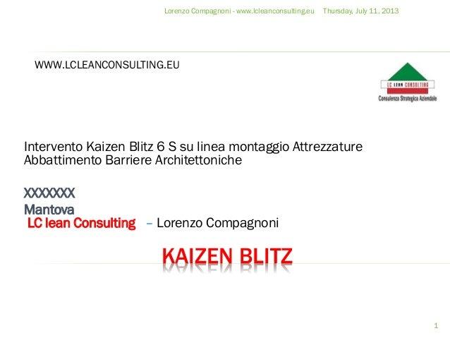 KAIZEN BLITZ Intervento Kaizen Blitz 6 S su linea montaggio Attrezzature Abbattimento Barriere Architettoniche XXXXXXX Man...