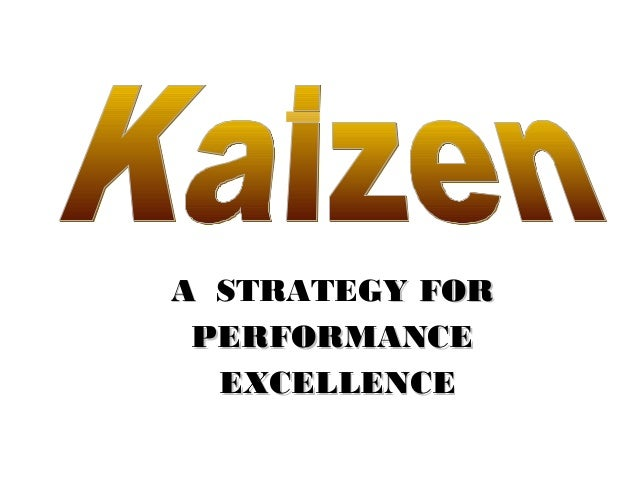 AA STRATEGY FORY FOR PERFORMANCEPERFORMANCE EXCELLENCEEXCELLENCE