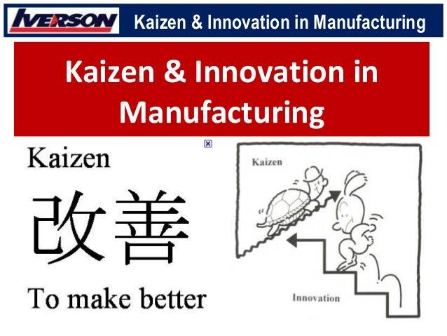 Kaizen Innovation in Manufacturing Slide 3