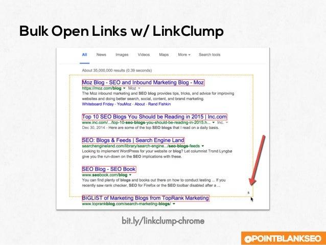 @POINTBLANKSEO Bulk Open Links w/ LinkClump bit.ly/linkclump-chrome