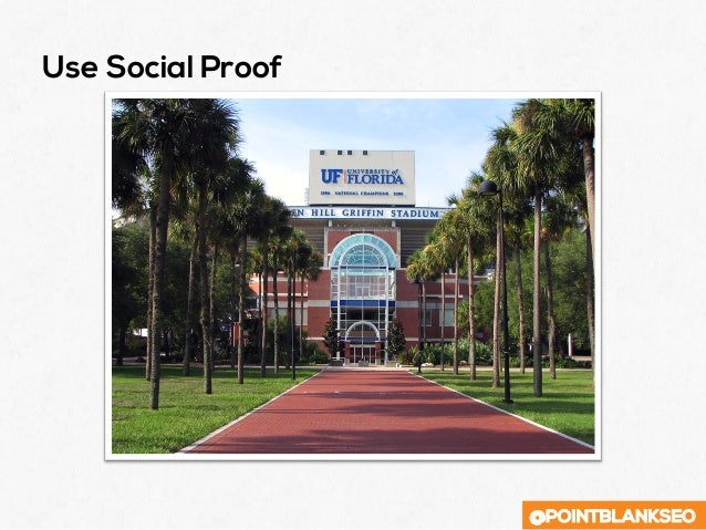 @POINTBLANKSEO Use Social Proof