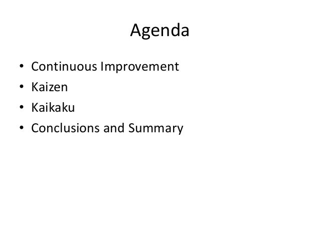Kaizen or Kaikaku Slide 2