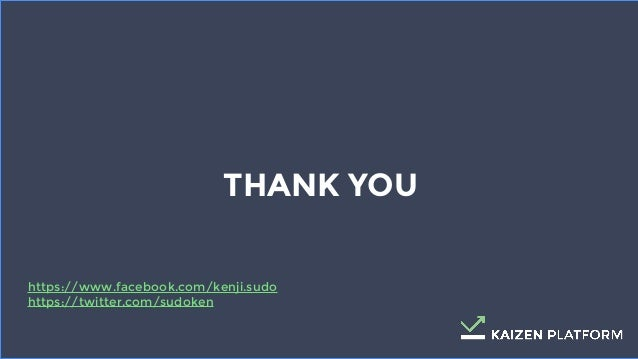 44 THANK YOU https://www.facebook.com/kenji.sudo https://twitter.com/sudoken